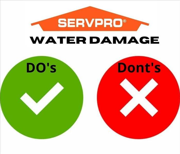 SERVPRO Water Damage Do's and Dont's